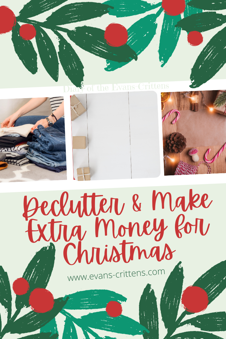 make extra money for Christmas, Declutter and Make Extra Money For  Christmas