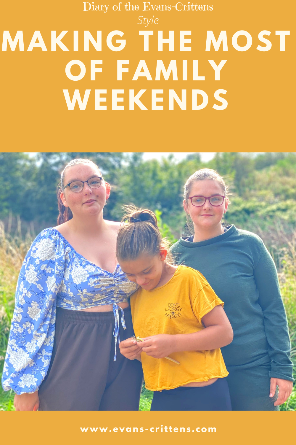 , Making the Most of Family Weekends