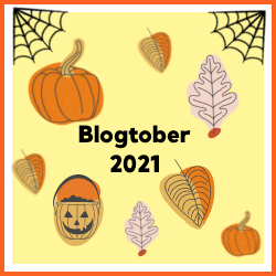 , Blogtober 2021 –  This is Me